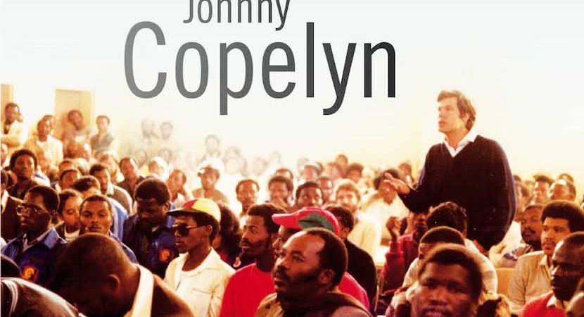 Dirk Hartford: Reviewing Johnny Copelyn's autobiography – Maverick Insider