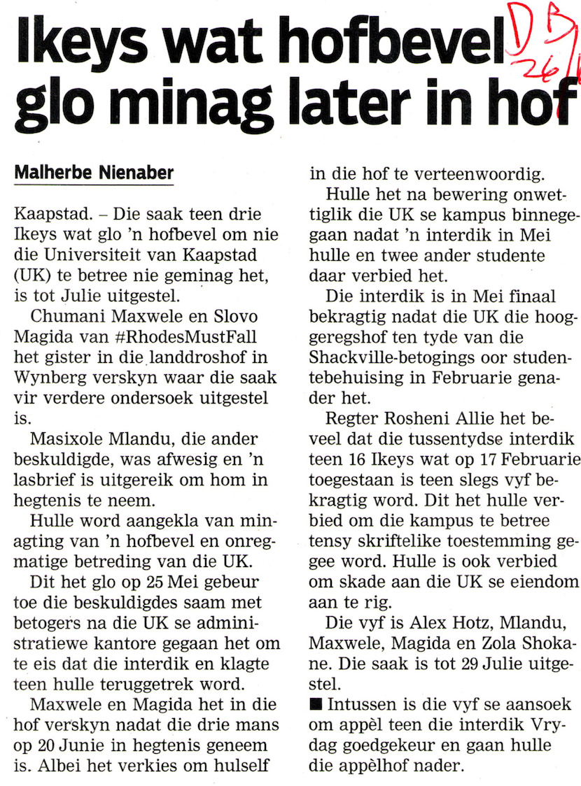Unlike the Cape Times, the news that Chumani Maxwele has appeared in court was not withheld from readers of Die Burger.