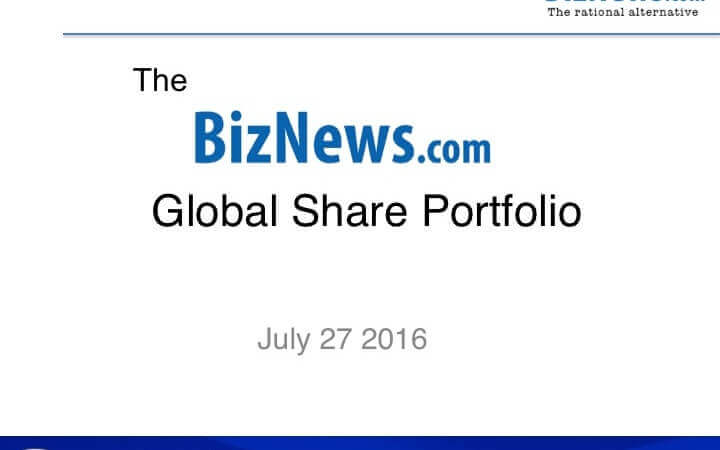 Biznews Global Share Portfolio July – normal service resumes…