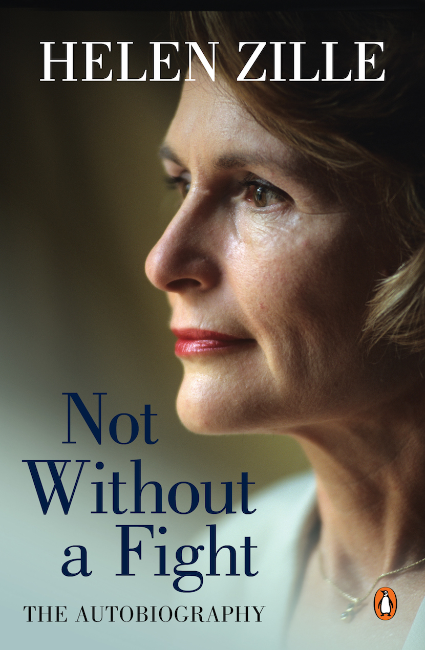 Helen Zille's book Not Without a Fight.