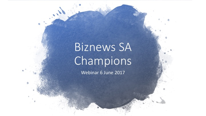 WEBINAR: The why, what & how…Biznews SA Champions portfolio